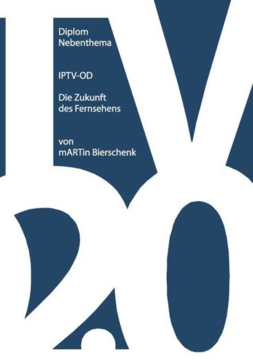 IPTV OD Die Zukunft des Fernsehens